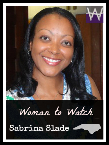 Woman to Watch -- Sabrina Slade
